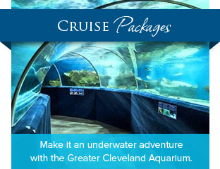 Cruise Packages - Make it an underwater adventure with the Greater Cleveland Aquarium.