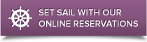 Set sail with our online reservations